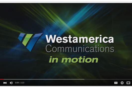 Westamerica Communications - How We Do